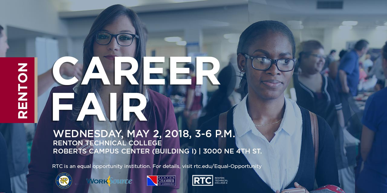 Renton Career Fair at Renton Technical College; Wednesday, May 2, 2018 3-6 p.m.