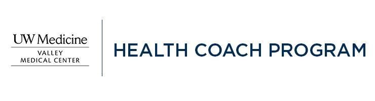 Valley Medical Center - Health Coach Program